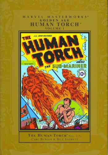 Marvel Masterworks, Golden Age: Human Torch, Vol. 1