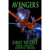 Avengers: First To Last (HC)