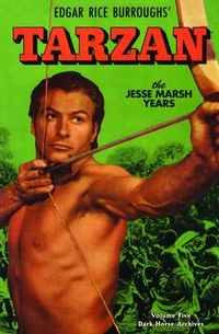 Tarzan: Jesse Marsh's Years, Vol. 5 (Dark Horse Archives) (HC)