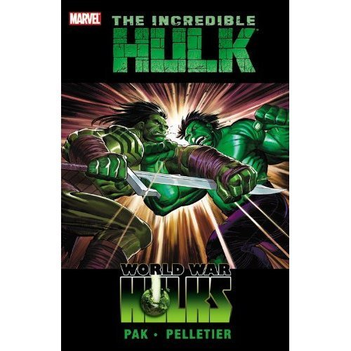 Incredible Hulk, Vol. 3: World War Hulks (HC)