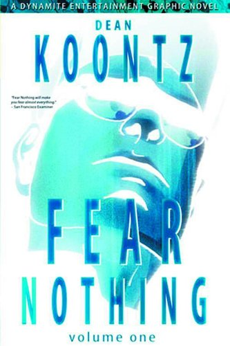 Dean Koontz: Fear Nothing, Vol. 1 (SC)