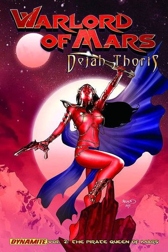 Warlord of Mars: Dejah Thoris, Vol. 2: Pirate Queen of Mars (SC)