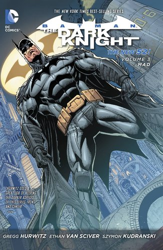 Batman: Dark Knight, Vol. 3: Mad (SC)