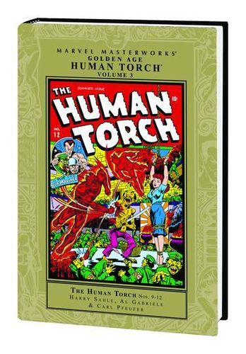 Marvel Masterworks: Golden Age: Human Torch, Vol. 3 (HC)