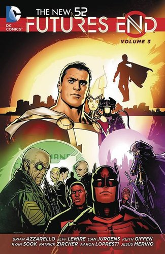 The New 52: Futures End, Vol. 3 (SC)