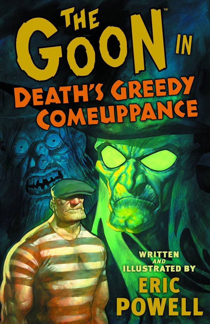 The Goon, Vol. 10: Death's Greedy Comeuppance (SC)