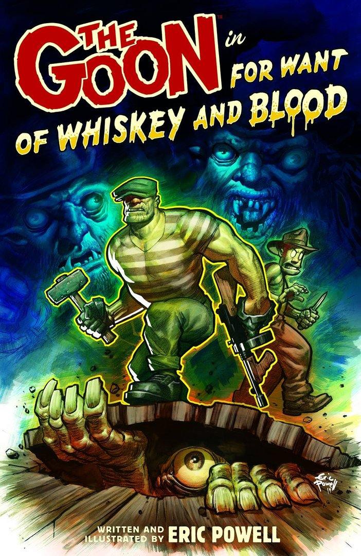 The Goon, Vol. 13: For Want of Whiskey and Blood (SC)