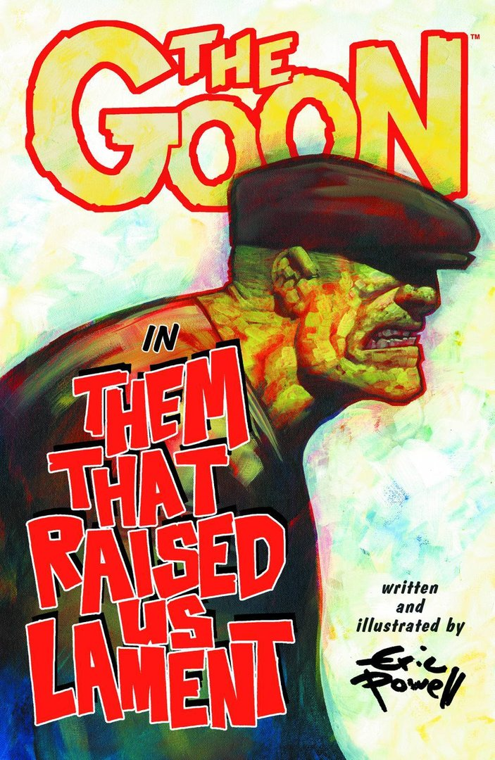 The Goon, Vol. 12: Them That Raised Us Lament (SC)