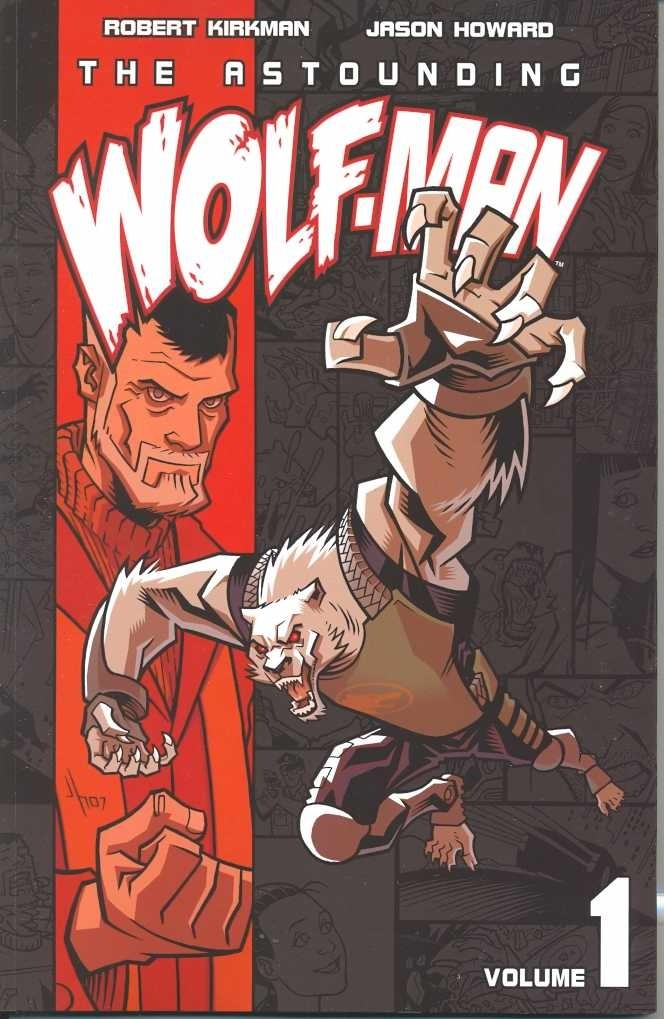 The Astounding Wolf-Man, Vol. 1 (SC)