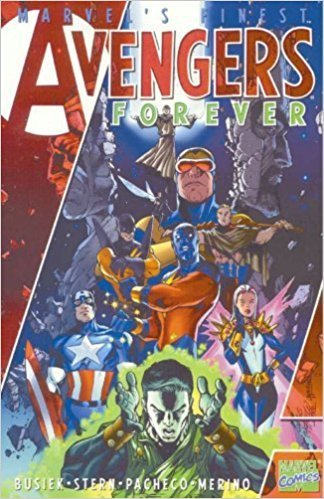 Avengers Legends, Vol. 1: Avengers Forever (Marvel's Finest) (SC)