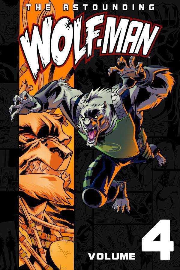 Astounding Wolf-Man, Vol. 4 (SC)