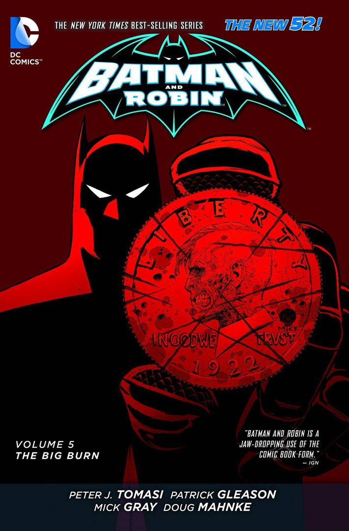 Batman and Robin, Vol. 5: The Big Burn (The New 52) (SC)
