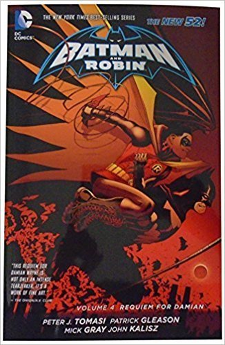 Batman and Robin, Vol. 4: Requiem for Damian (The New 52) (SC)