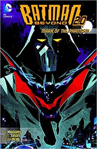 Batman Beyond 2.0, Vol. 3: Mark of the Phantasm (SC)