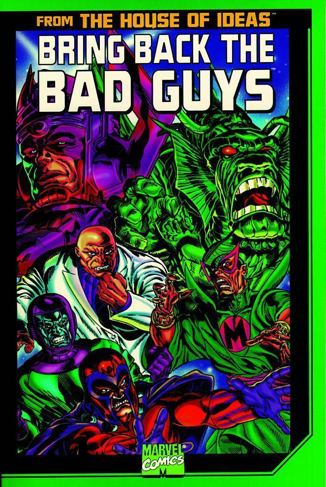 Bring Back the Bad Guys (SC)