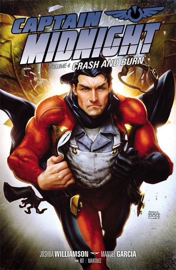 Captain Midnight, Vol. 4: Crash Burn (SC)