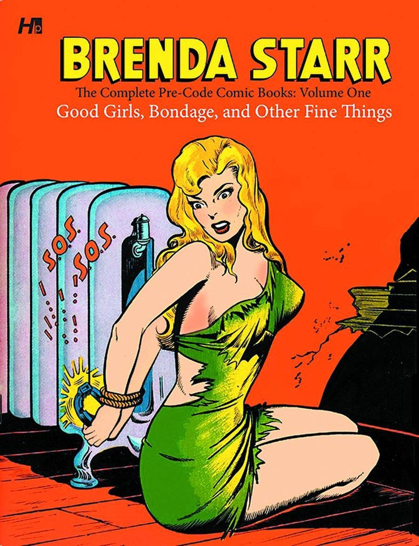 Brenda Starr: The Complete Pre-Code Comic Books, Vol. 1: Good Girls, Bondage ... (HC)
