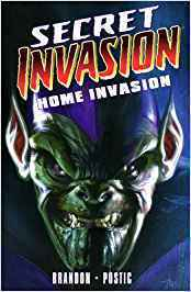Secret Invasion: Home Invasion (SC)