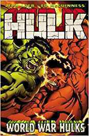 Hulk, Vol. 6: World War Hulks (SC)