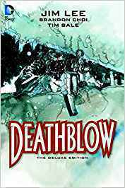 Deathblow Deluxe Edition (HC)