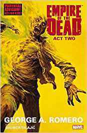 George Romero's Empire of the Dead: Act Two (SC)