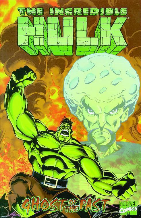 Incredible Hulk: Ghosts of the Past (SC)