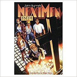 John Byrne's Next Men, Vol. 4: Faith (SC)