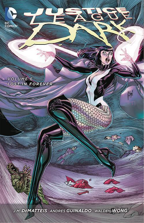 Justice League Dark, Vol. 6: Lost in Forever (The New 52) (SC)